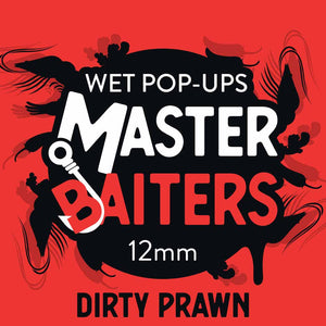 Dirty prawn 12mm wet pop ups 50g