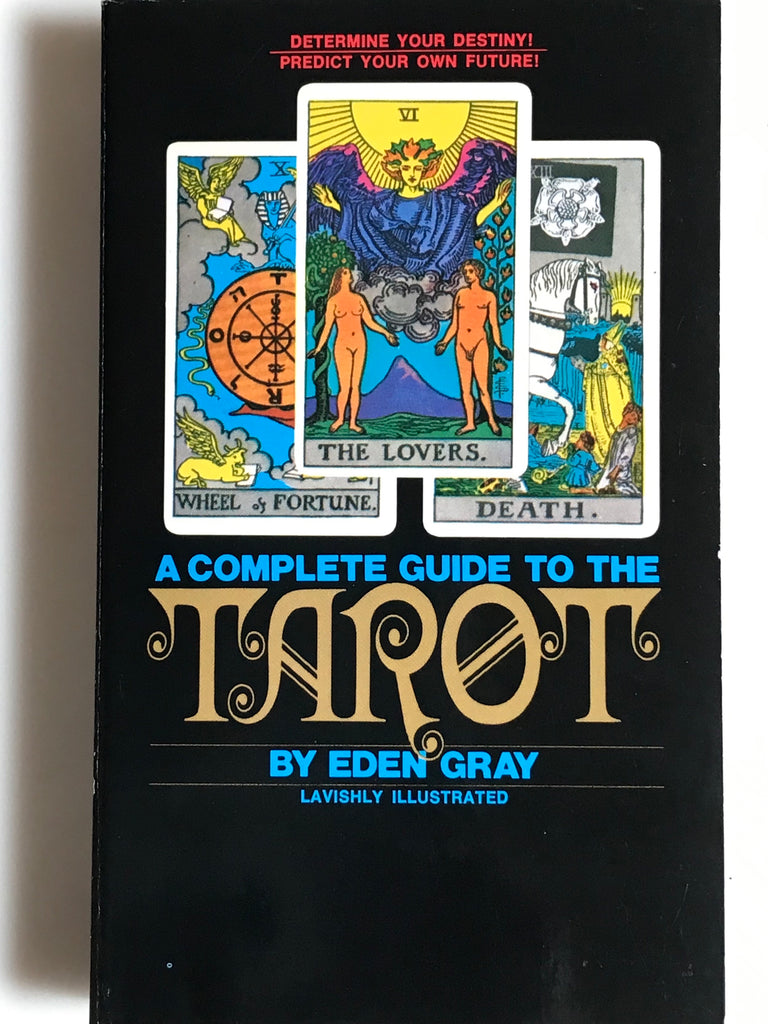 A Complete Guide to the Tarot