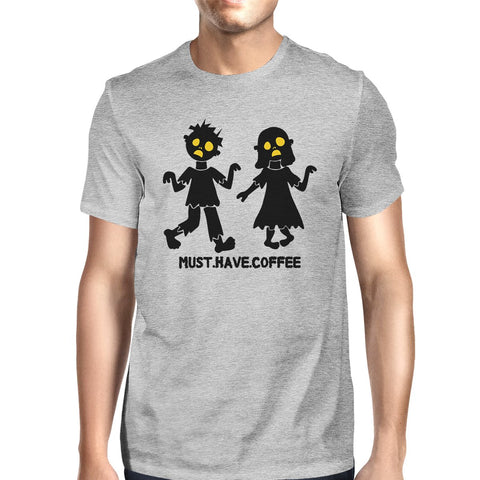 Must Have Coffee Zombies Mens Grey Shirt