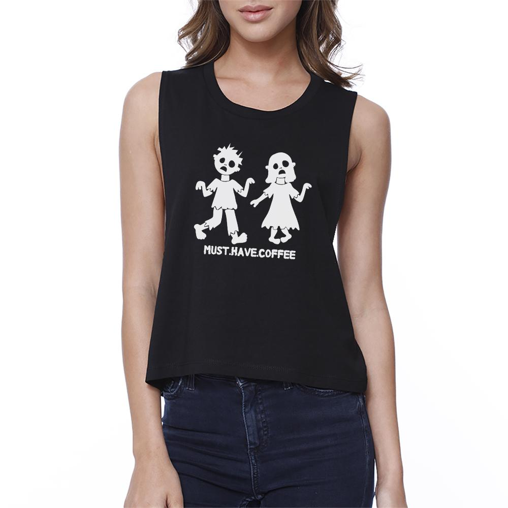 Must Have Coffee Zombies Womens Black Crop Top