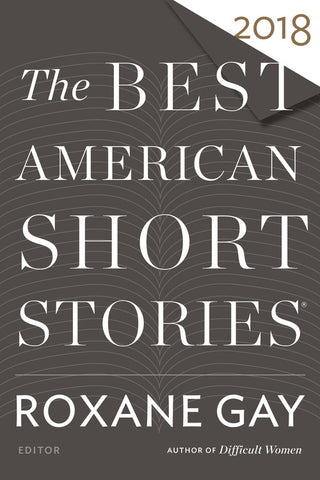 The Best American Short Stories 2018