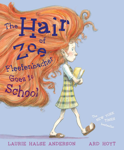 The Hair of Zoe Fleefenbacher Goes to School