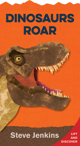 Dinosaurs Roar (shaped board book with lift-the-flaps)