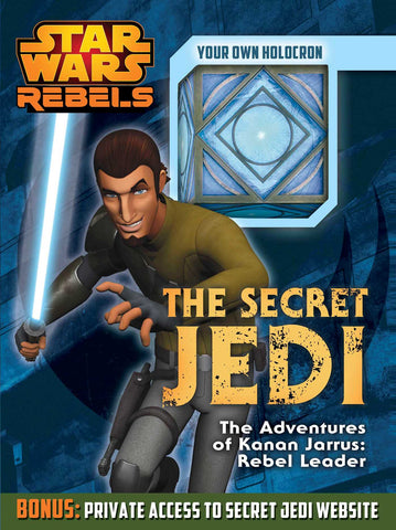 Star Wars Rebels:  The Secret Jedi