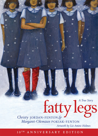 Fatty Legs (10th anniversary edition)