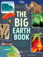 Lonely Planet The Big Earth Book 1st Ed.