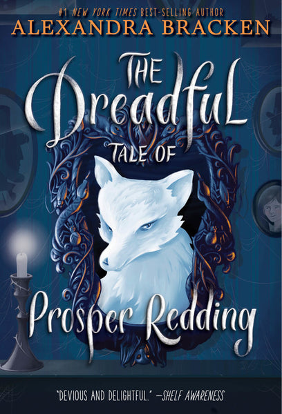 The Dreadful Tale of Prosper Redding (The Dreadful Tale of Prosper Redding, Book 1)