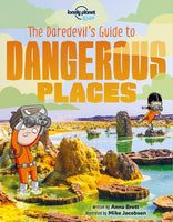 Lonely Planet The Daredevil's Guide to Dangerous Places 1st Ed.