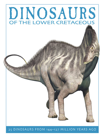 Dinosaurs of the Lower Cretaceous