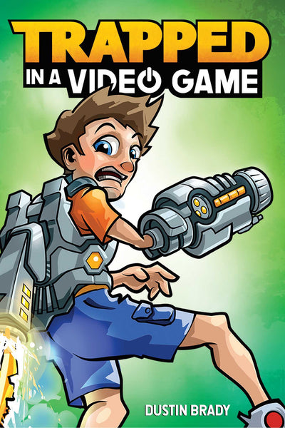 Trapped in a Video Game (Book 1)