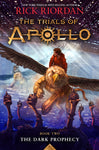The Dark Prophecy (The Trials of Apollo, Book Two)