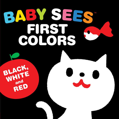 Baby Sees First Colors: Black, White & Red