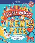 Lonely Planet Sticker World - Theme Park 1st Ed.
