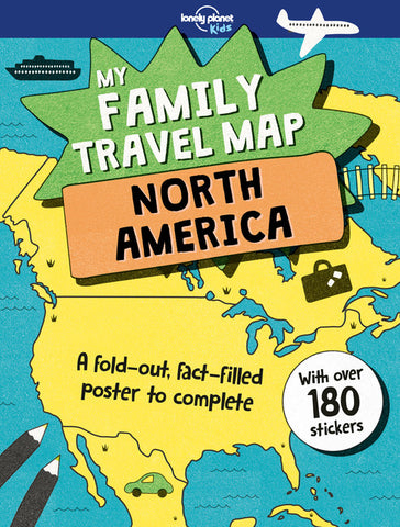 Lonely Planet My Family Travel Map - North America 1st Ed.