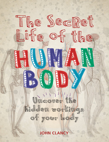 The Secret Life of the Human Body