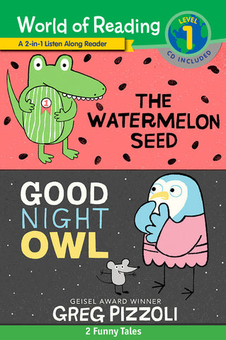 World of Reading Watermelon Seed, The and Good Night Owl 2-in-1 Listen-Along Reader (World of Reading Level 1)