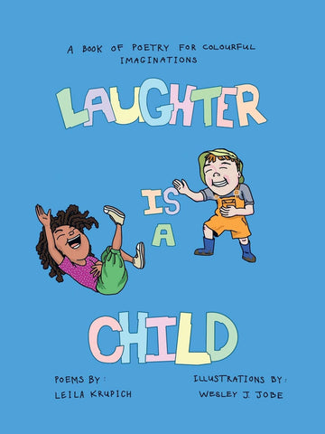 Laughter is a Child