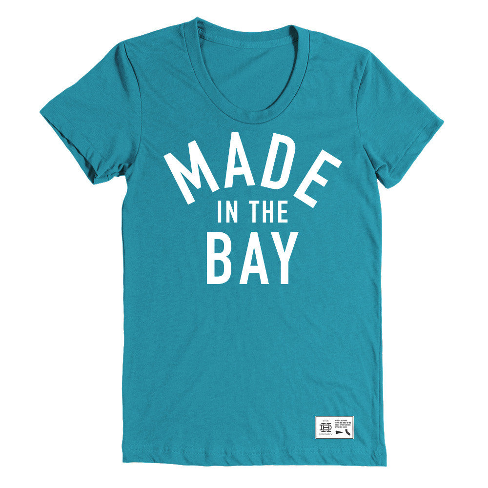 Made In The Bay Womens Teal Shirt