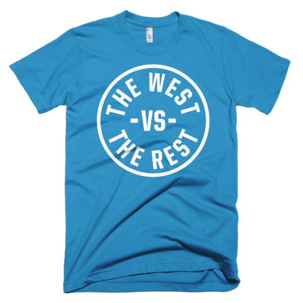West Vs The Rest Shirt