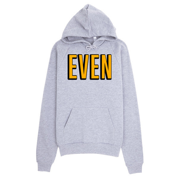 EVEN Year Hoodie