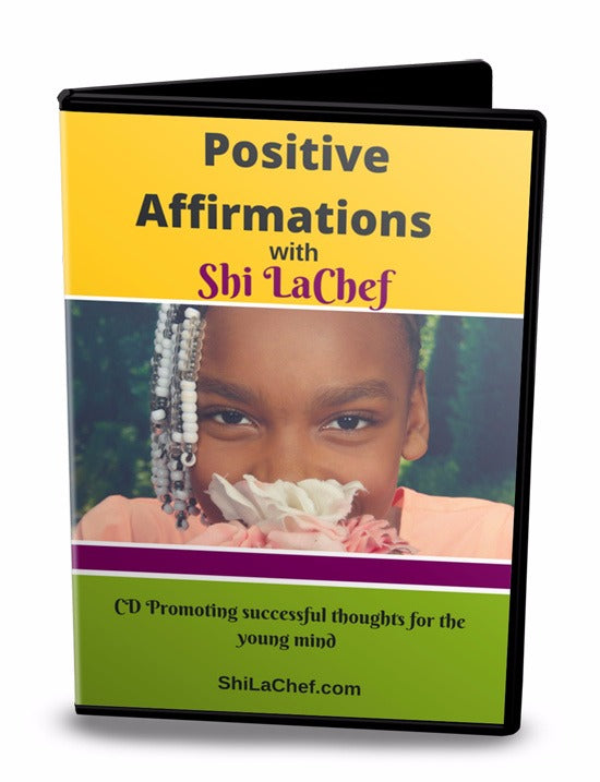 Positive Affirmations with Shi LaChef