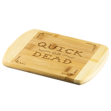 Load image into Gallery viewer, Quick or Dead Round Edge Wood Cutting Board