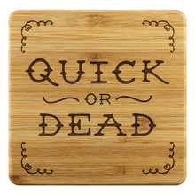Load image into Gallery viewer, Quick or Dead Logo - Bamboo Coasters (set of 4)
