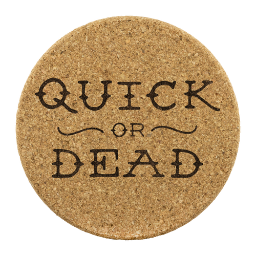 Quick or Dead Logo - Cork Coasters (set of 4)