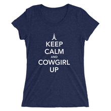 Load image into Gallery viewer, Keep Calm and Cowgirl Up