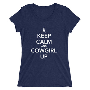 Keep Calm and Cowgirl Up