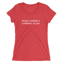 Load image into Gallery viewer, Make America Cowboy Again - Ladies' short sleeve t-shirt