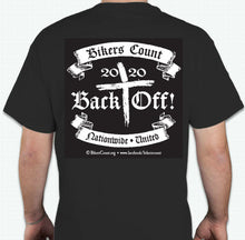 "Load image into Gallery viewer, 'Bikers Count' 2020 "" BACK OFF""  T-shirt sz S"