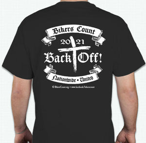 "'Bikers Count' 2021 ""BACK OFF"" Cotton Tshirt  S,M,L,XL,2XL,3XL  Pre-Order"