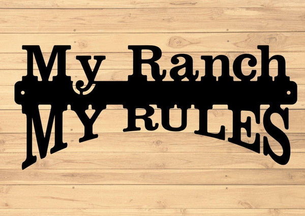 My Ranch My Rules - DDR Fabrication