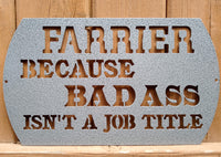 Farrier Because Bad Ass Isn't a Job Title