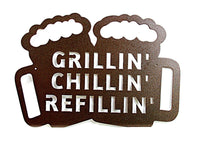 Grillin' Chillin' Refillin' - DDR Fabrication