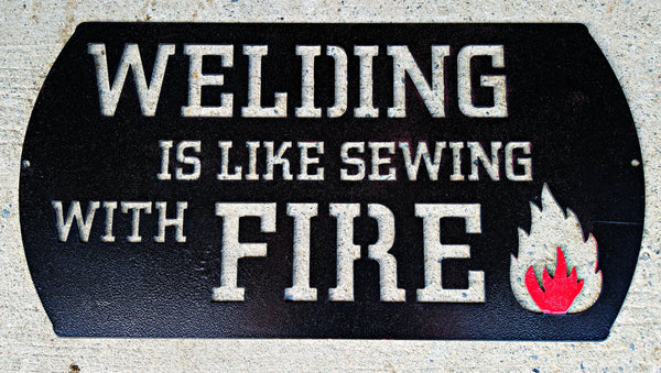 Welding is Like Sewing With Fire - DDR Fabrication