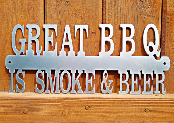 Great BBQ is Smoke and Beer