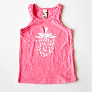 "pink tank top white design ""always be sweet"""