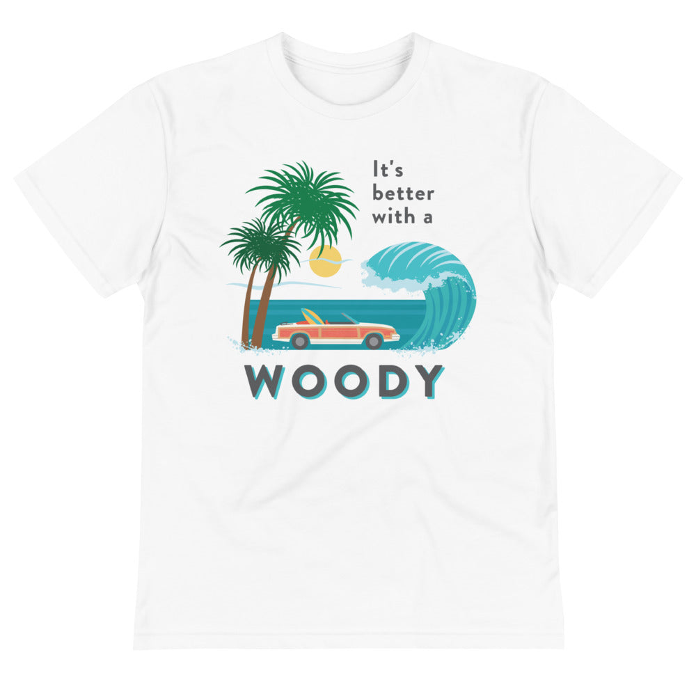 It's Better with a Woody Sustainable Shirt