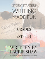 Story Starters: Writing Made Fun - Strategic Homeschooling And More