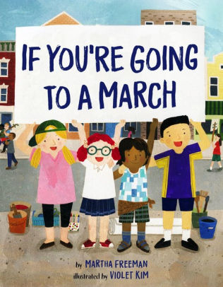 If You're Going To A March / Picture Book