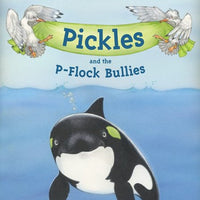 Pickles And The P-Flock Bullies / Picture Book