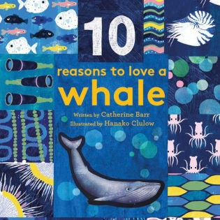 10 Reasons To Love A Whale / Picture Book
