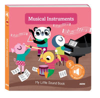 My Little Sound Book - Musical Instruments / Picture Book