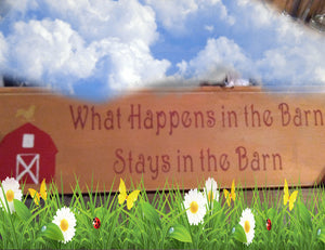 """What Happens in the Barn' Rustic Decor Sign"