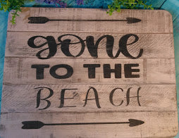 """Gone To Beach/Lake"" Hand Painted Rustic Sign"