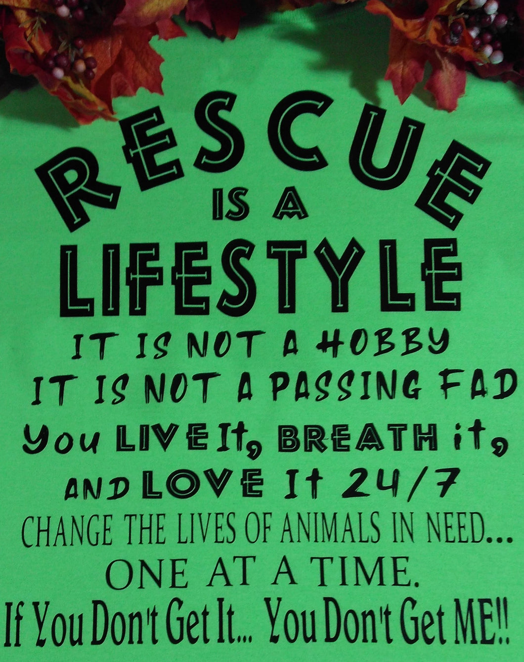 RESCUE IS A LIFESTYLE