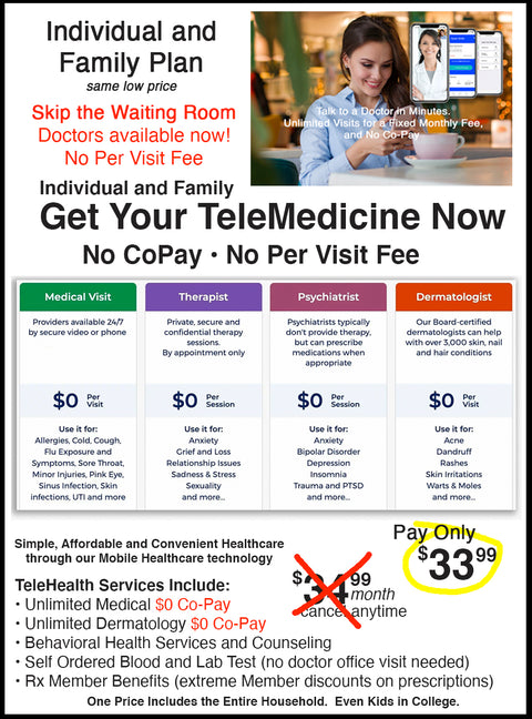Telemedicine $34 Month Health Plan for Individuals & Families $0 Co-Pay