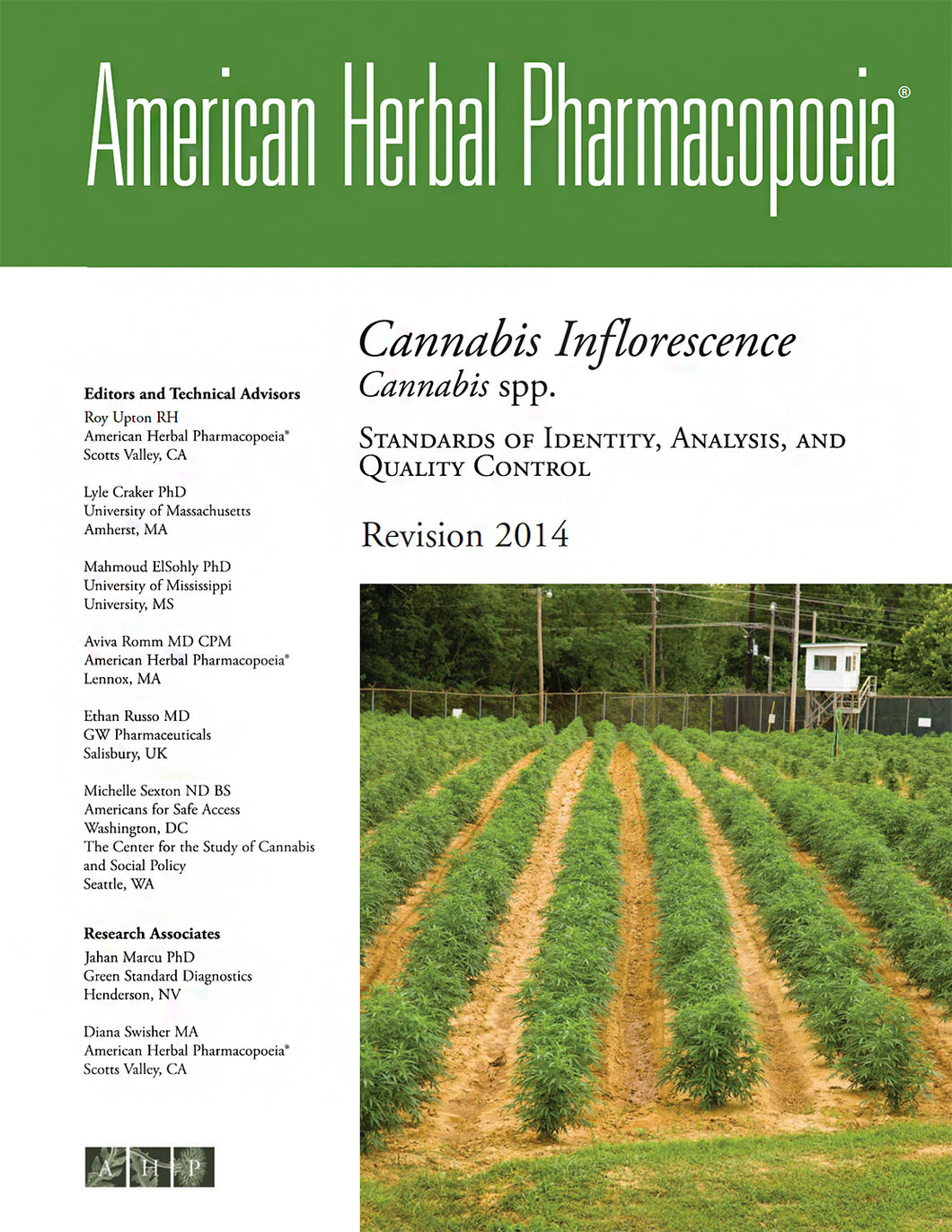 Cannabis Inflorescence Quality Control Monograph